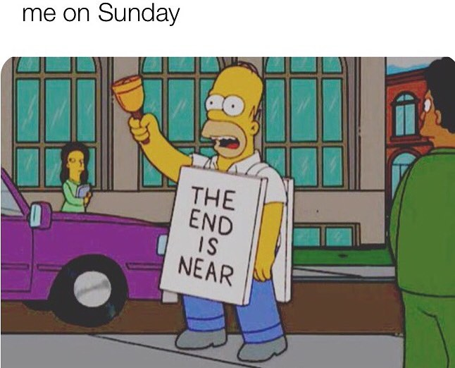 the end is near sunday memes
